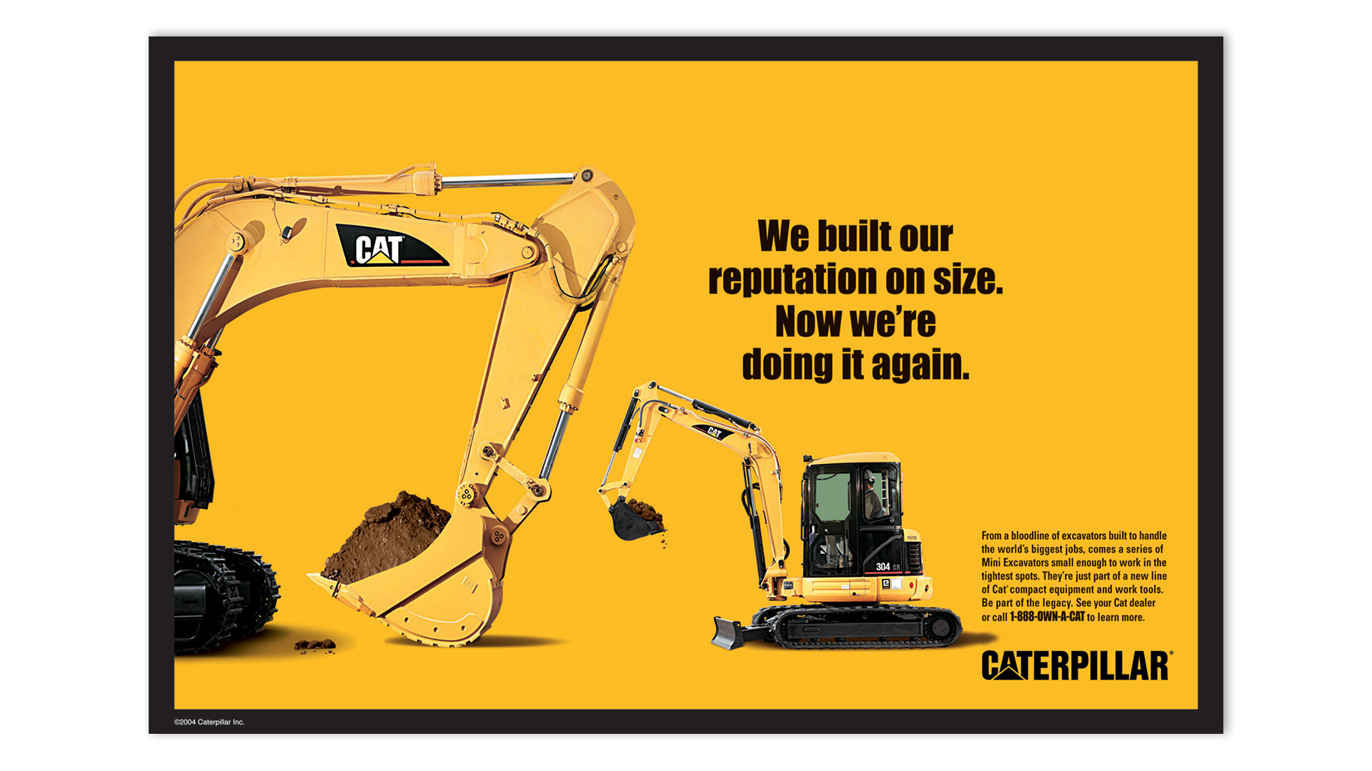 CAT Caterpillar equipment new compact size campaign Poster